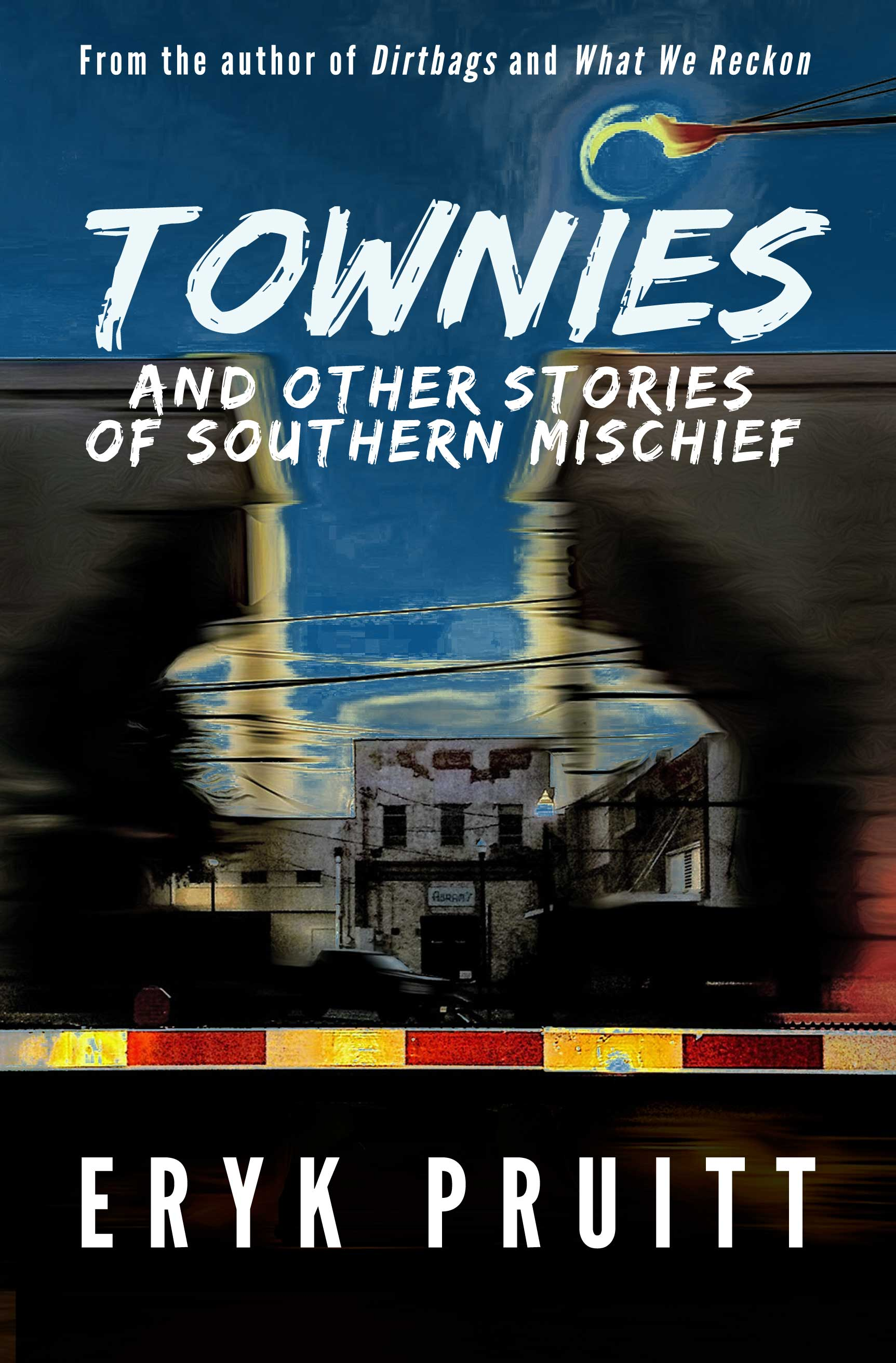 Townies and Other Southern Noir Tales