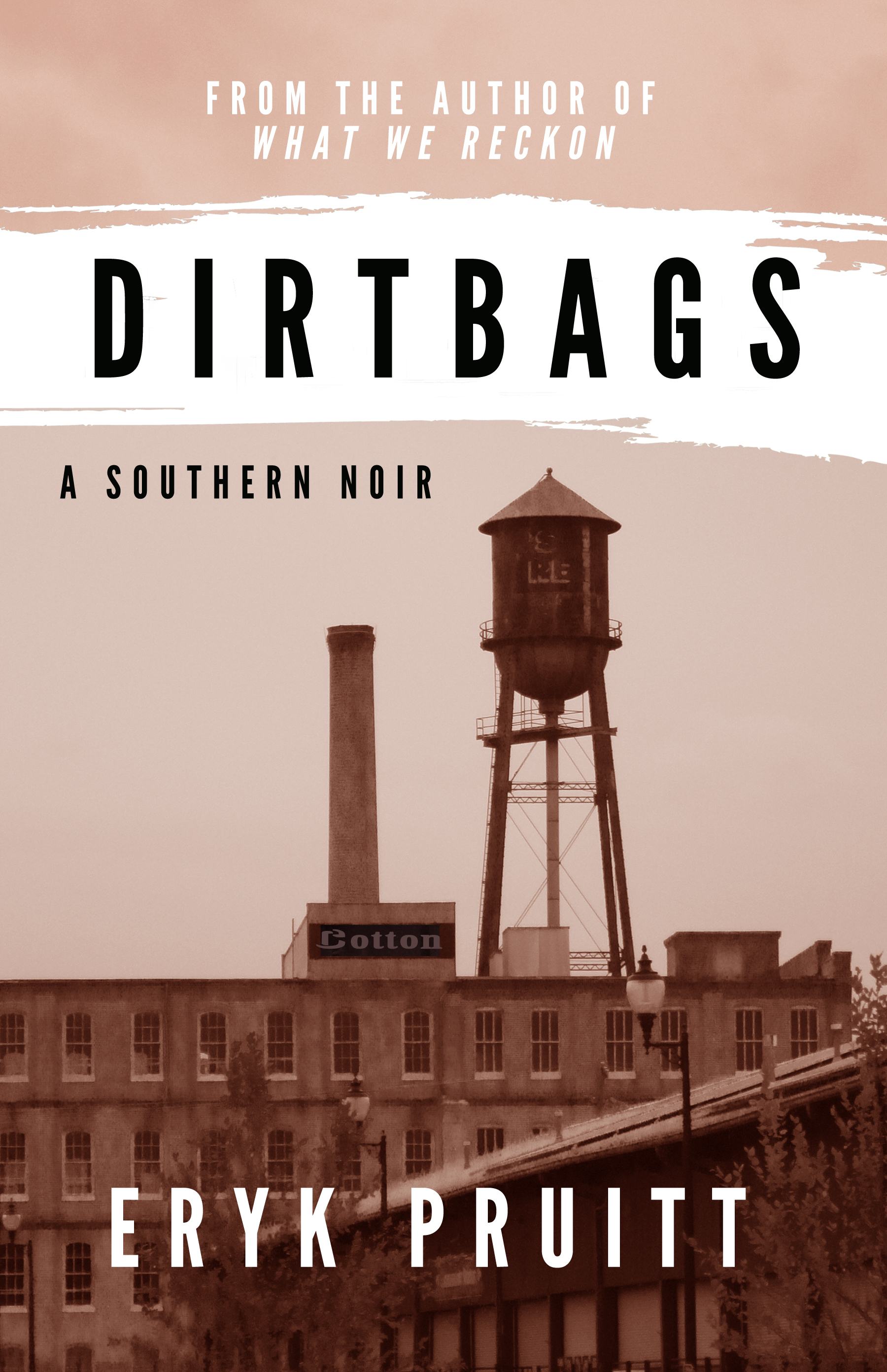Dirtbags, the novel